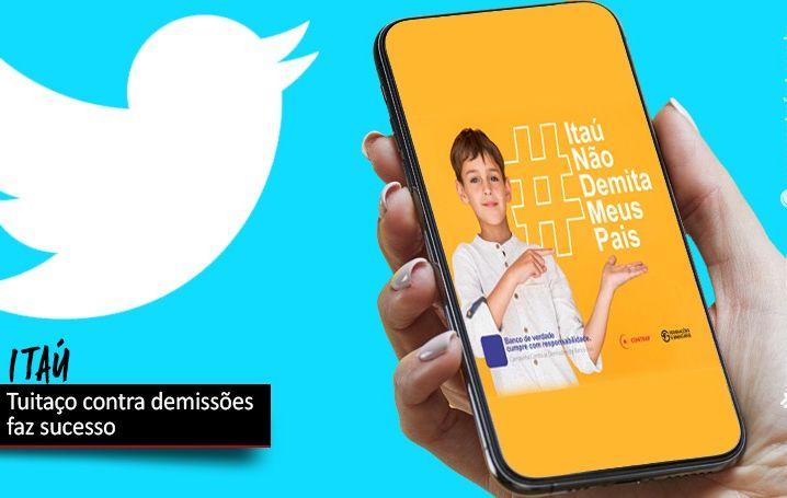 Tuitaço contra demissões no Itaú alcança posição de destaque