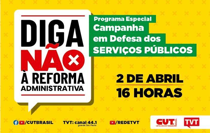 TVT exibe nesta sexta programa sobre campanha da CUT em defesa do serviço público