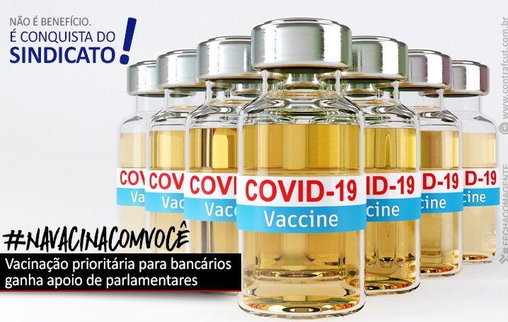 Vacinação prioritária para bancários ganha apoio de parlamentares